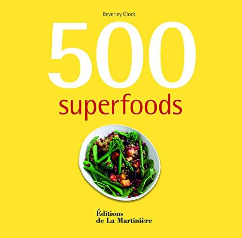 500 SUPERFOODS: GLOCK BEVERLEY