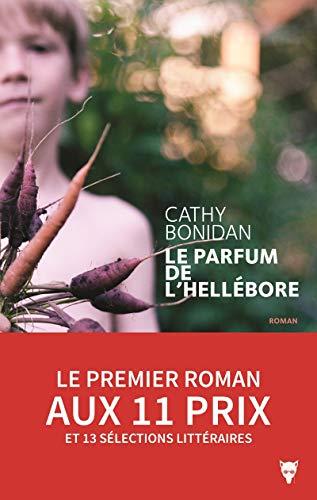 9782732472515: Le parfum de l'Hellébore