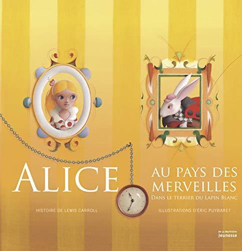Alice au pays de merveilles: Carroll, Lewis