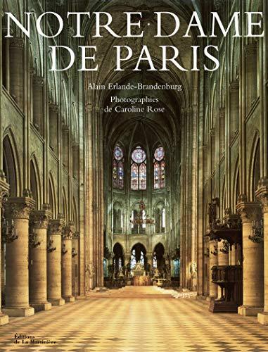 Notre-Dame de Paris: Erlande-Brandenburg, Alain; Rose, Caroline
