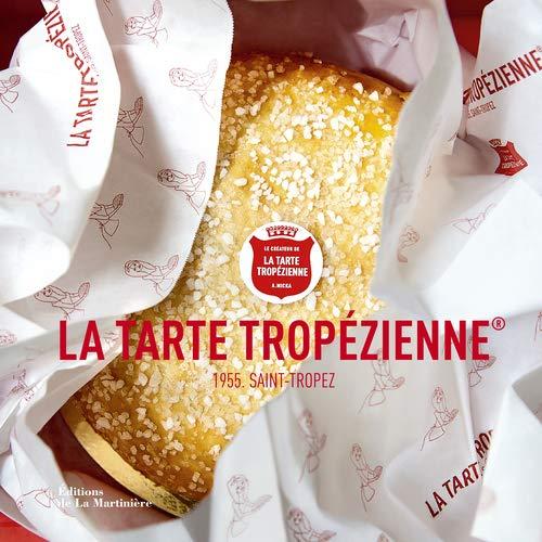 9782732474212: La tarte tropézienne : 1955, Saint-Tropez
