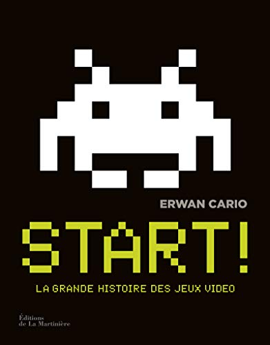 9782732474434: Start ! : La grande histoire des jeux vid�o