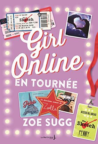 Girl online 02. Girl online en tournée: Zoe Sugg