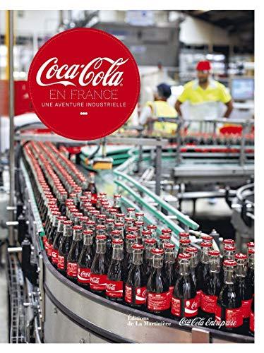 Coca-Cola en France : Une aventure industrielle: Benjamin Peyrel