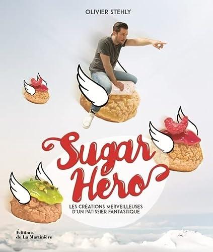 Sugar Hero: Stehly, Olivier
