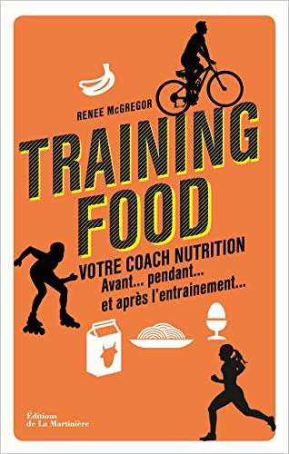 TRAINING FOOD VOTRE COACH NUTRITION: MCGREGOR RENEE