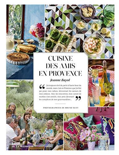 9782732477343: Cuisine des Amis en Provence