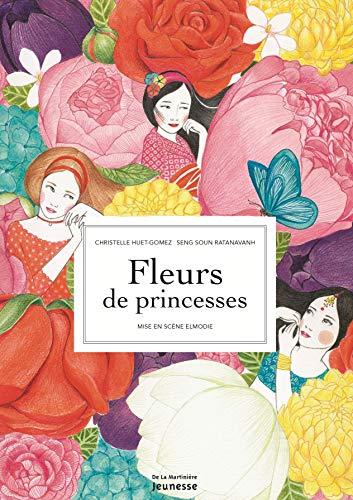 FLEURS DE PRINCESSES: HUET-GOMEZ CHRISTELL