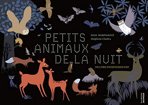 Petits animaux de la nuit: Jankéliowitch, Anne