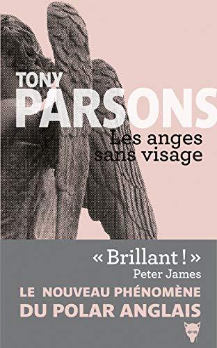 ANGES SANS VISAGE -LES-: PARSONS TONY