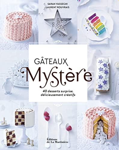 GATEAUX MYSTERES 40 RECETTES SURPRISE: VASSEGHI ROUVRAIS