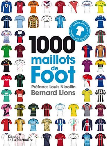 9782732479712: 1000 maillots de foot