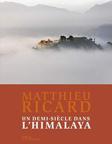 UN DEMI SIECLE DANS L HIMALAYA: RICARD M.