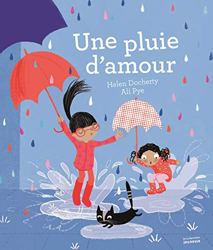 9782732486581: Une pluie d'amour