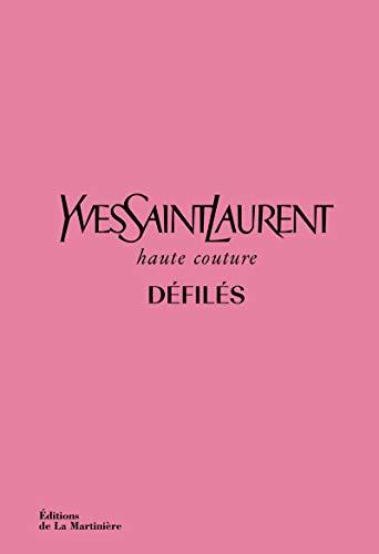 9782732489896: Yves Saint Laurent défilés Haute Couture