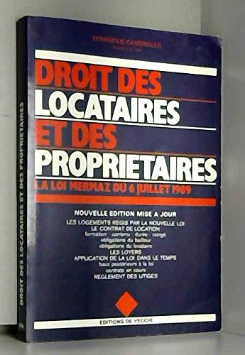 9782732801834: Droit des locataires et des proprietaires: La loi Mermaz du 6 juillet 1989 (French Edition)