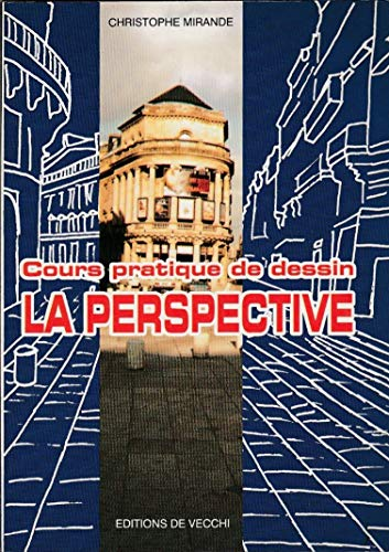 9782732802114: Cours pratique de dessin : La perspective