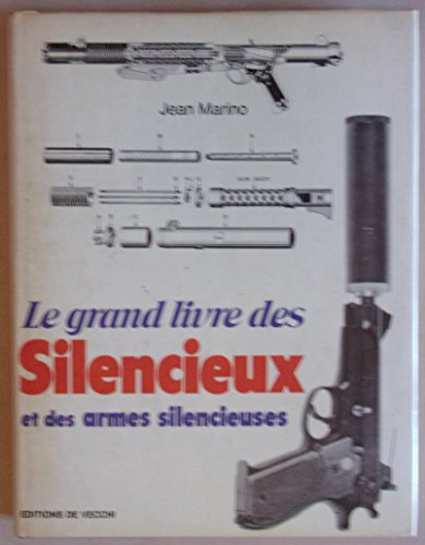 9782732802510: Le grand livre des silencieux et des armes silencieuses