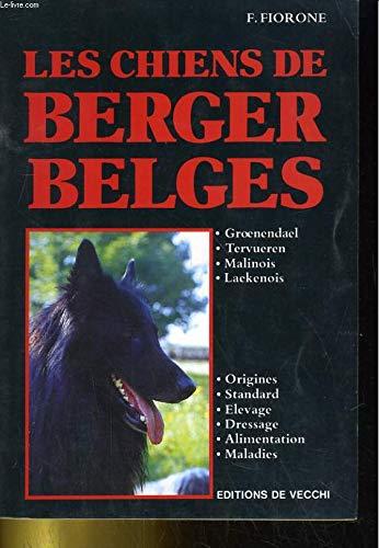 Les Chiens De Berger Belges - Groenendael: Fiorenzo FIORONE, Docteur