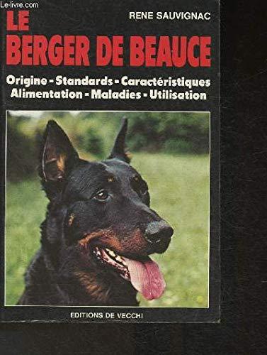 9782732803906: Le Berger de Beauce (Animaux)