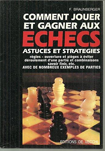9782732804002: Comment jouer et gagner aux échecs
