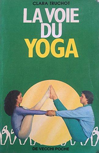 9782732805405: La voie du yoga