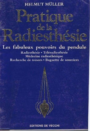 9782732806686: Pratique de la radiesthesie