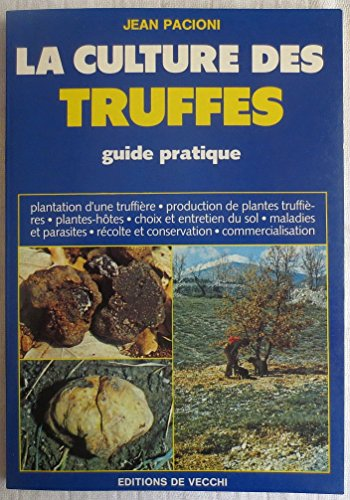 9782732808321: La culture rentable des truffes : guide pratique