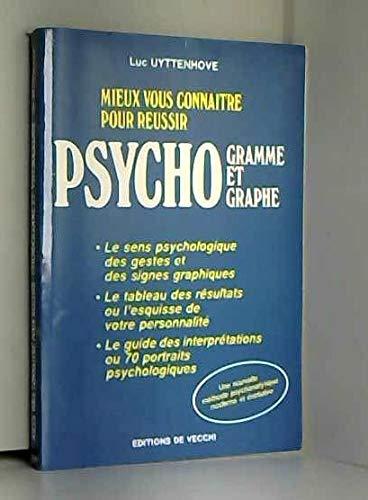9782732809182: Mieux vous connaitre pour r�ussir, psychogramme et psychographe / le sens psychologique des gestes e (Divers)