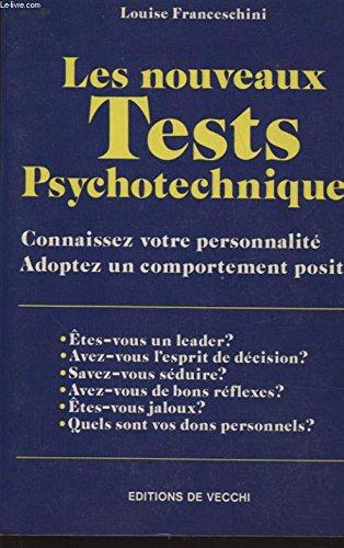 Les nouveaux Tests Psychotechniques - Connaissez votre: Franceschini Louise
