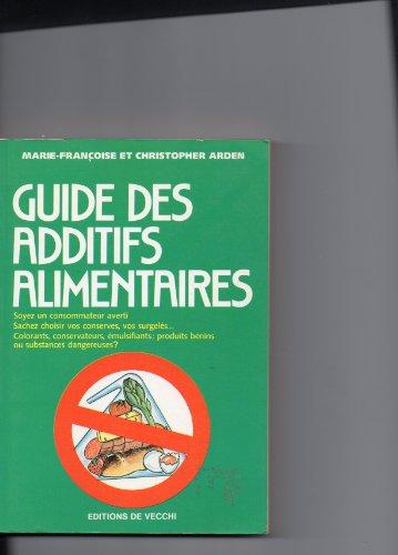 9782732809724: Guide des additifs alimentaires