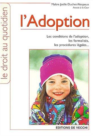 L'adoption Duchet-Nespoux, Joëlle: L'adoption Duchet-Nespoux, Joëlle
