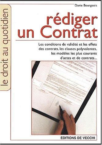 9782732810362: Rédiger un contrat