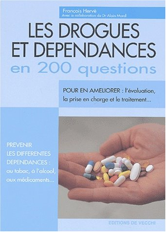 9782732810829: Les drogues et dépendances en 200 questions (Santé)
