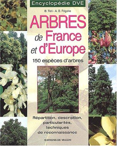 9782732813219: Encyclopédie des arbres de France et d'Europe