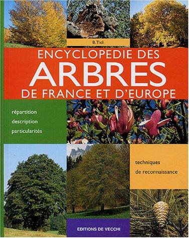9782732813608: Encyclopédie des arbres de France et d'Europe
