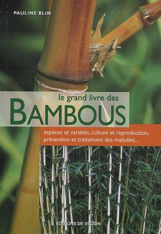 9782732813622: Le grand livre des bambous