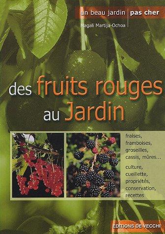 9782732813721: Des fruits rouges au jardin