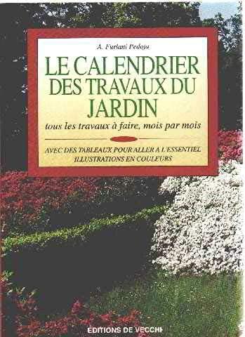9782732814414: Le calendrier des travaux du jardin