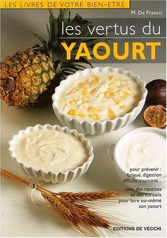 9782732815596: Les vertus du yaourt