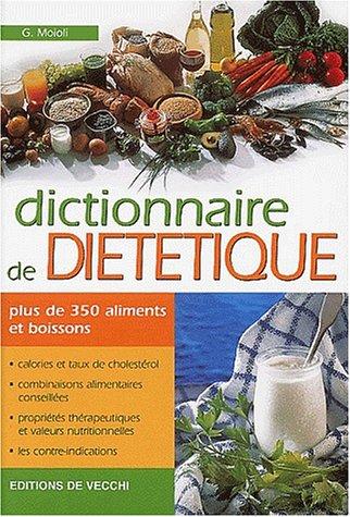 9782732815633: Dictionnaire de diététique