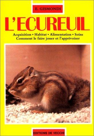 9782732816043: Ecureuil [ancienne édition]