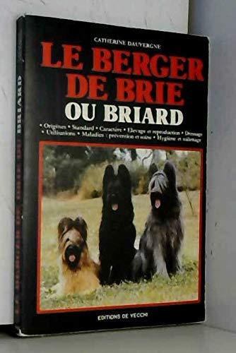 9782732816487: Le Berger de Brie Ou Briard