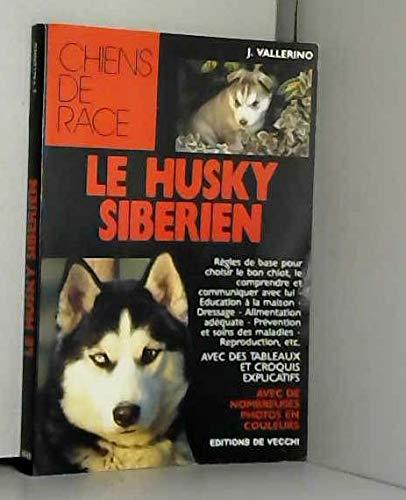 9782732816579: Le husky sib�rien