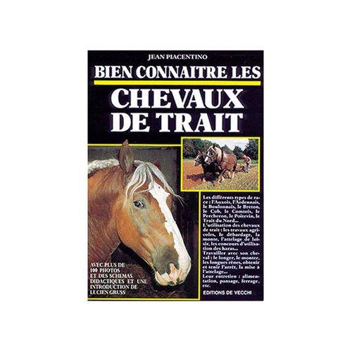 9782732816838: Bien connaître les chevaux de trait