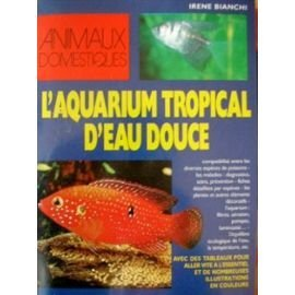 9782732816845: L'aquarium tropical d'eau douce