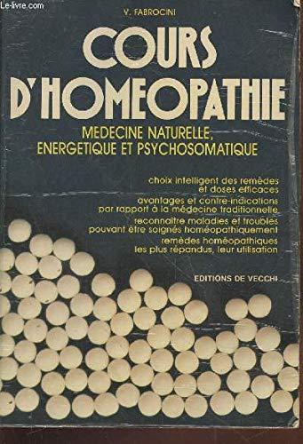 Cours d'homà opathie : Mà decine naturelle,: V. Fabrocini