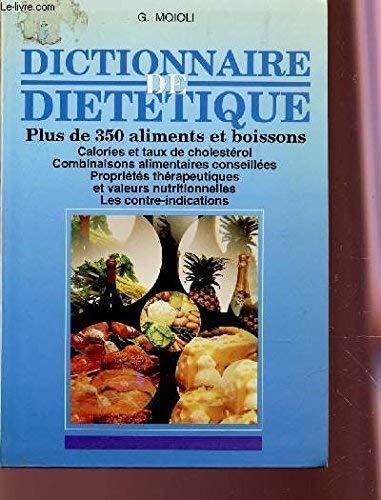9782732817064: Dictionnaire de di�t�tique : Plus de 350 aliments et boissons