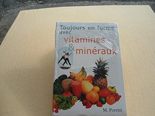 9782732817880: Toujours en forme avec vitamines et minéraux