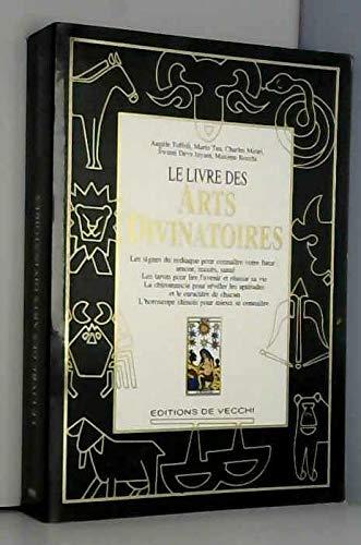 9782732818665: Le livre des arts divinatoires